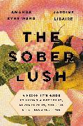Cover-Bild zu Eyre Ward, Amanda: The Sober Lush