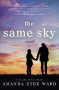 Cover-Bild zu Ward, Amanda Eyre: Same Sky (eBook)