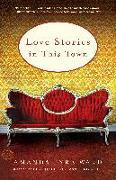 Cover-Bild zu Ward, Amanda Eyre: Love Stories in This Town