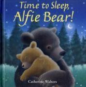 Cover-Bild zu Walters, Catherine: Time to Sleep, Alfie Bear!