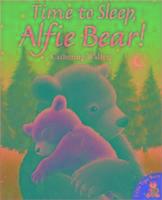 Cover-Bild zu Walters, Catherine: Time to Sleep,Alfie Bear!