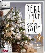Cover-Bild zu Bramhoff, Julia: Dekotraum Weihnachtsbaum