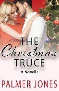 Cover-Bild zu Jones, Palmer: The Christmas Truce (Rosalind Brewery Series, #1.5) (eBook)