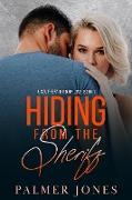 Cover-Bild zu Jones, Palmer: Hiding From the Sheriff (A Southern Kind of Love, #1) (eBook)