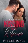 Cover-Bild zu Jones, Palmer: Kissing Her Rescuer (A Southern Kind of Love, #5) (eBook)