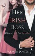 Cover-Bild zu Jones, Palmer: Her Irish Boss (O'Keeley Irish Pub, #1) (eBook)