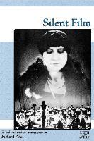 Cover-Bild zu Able, Richard (Hrsg.): Silent Film