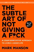Cover-Bild zu The Subtle Art of Not Giving a F*ck von Manson, Mark