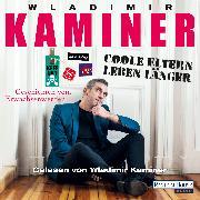 Cover-Bild zu Coole Eltern leben länger (Audio Download) von Kaminer, Wladimir