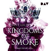 Cover-Bild zu eBook Kingdoms of Smoke - Teil 3: Brennendes Land