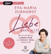 Cover-Bild zu Liebe kann alles von Zurhorst, Eva-Maria