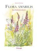 Cover-Bild zu Flora amabilis - Das Postkartenbuch von Sonney, Denise