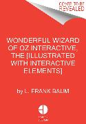 Cover-Bild zu Baum, L. Frank: The Wonderful Wizard of Oz Interactive (MinaLima Edition)