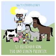 Cover-Bild zu eBook Die Abenteuer von Tibo und seinen Freunden