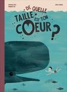 Cover-Bild zu De Quelle Taille est ton Coeur? von Wyss,Nathalie&Utz,Bernard (Textt)Aspinall,Jamie Oliver (Illustrationen)