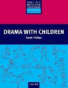 Cover-Bild zu Drama with Children von Phillips, Sarah