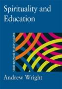 Cover-Bild zu Spirituality and Education (eBook) von Wright, Andrew