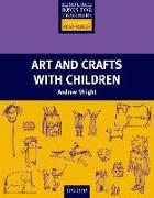 Cover-Bild zu Art and Crafts with Children von Wright, Andrew