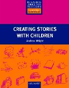 Cover-Bild zu Creating Stories with Children von Wright, Andrew
