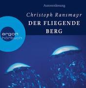 Cover-Bild zu Ransmayr, Christoph: Der fliegende Berg