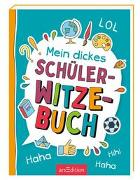Cover-Bild zu Mein dickes Schüler-Witzebuch