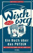 Cover-Bild zu Antas, Maria: Wisch und Weg