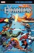 Cover-Bild zu Claremont, Chris: Excalibur Epic Collection: The Cross-time Caper