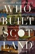 Cover-Bild zu McCall Smith, Alexander: Who Built Scotland