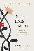 Cover-Bild zu In der Hölle tanzen von Eger, Edith Eva