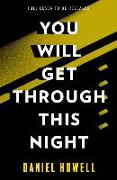 Cover-Bild zu You Will Get Through This Night