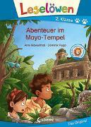Cover-Bild zu Möwenthal, Anni: Leselöwen 2. Klasse - Abenteuer im Maya-Tempel