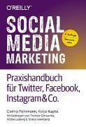 Cover-Bild zu Pahrmann, Corina: Social Media Marketing - Praxishandbuch für Twitter, Facebook, Instagram & Co
