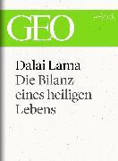 Cover-Bild zu eBook Dalai Lama: Die Bilanz eines heiligen Lebens (GEO eBook Single)