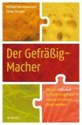 Cover-Bild zu Hermanussen, Michael: Der Gefräßig-Macher