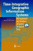 Cover-Bild zu Ott, Thomas: Time-Integrative Geographic Information Systems