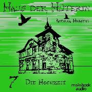 Cover-Bild zu eBook Haus der Hüterin: Die Hochzeit
