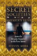 Cover-Bild zu Sora, Steven: Secret Societies of America's Elite