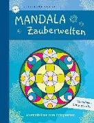 Cover-Bild zu Rosengarten, Johannes (Illustr.): Mandala Zauberwelten. Ausmalbilder zum Entspannen