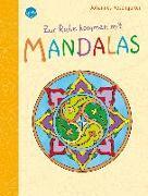 Cover-Bild zu Rosengarten, Johannes (Illustr.): Zur Ruhe kommen mit Mandalas