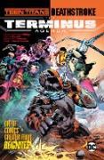 Cover-Bild zu Glass, Adam: Teen Titans/Deathstroke: The Terminus Agenda