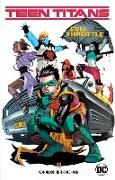 Cover-Bild zu Glass, Adam: Teen Titans Vol. 1: Full Throttle