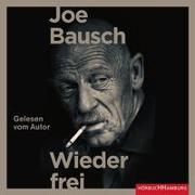 Cover-Bild zu Bausch, Joe: Wieder frei
