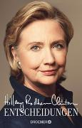 Cover-Bild zu Rodham Clinton, Hillary: Entscheidungen