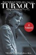 Cover-Bild zu Growe, Joan Anderson: Turnout: Making Minnesota the State That Votes