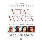 Cover-Bild zu Clinton, Hillary Rodham: Vital Voices: The Power of Women Leading Change Around the World