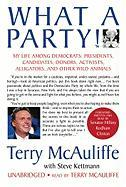 Cover-Bild zu Kettmann, Steve (Solist): What a Party!: My Life Among Democrats: Presidents, Candidates, Donors, Activists, Alligators, and Other Wild Animals