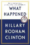 Cover-Bild zu Clinton, Hillary Rodham: What Happened