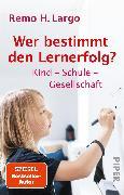 Cover-Bild zu Largo, Remo H.: Wer bestimmt den Lernerfolg?