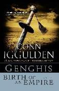 Cover-Bild zu Iggulden, Conn: Genghis: Birth of an Empire