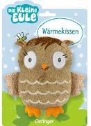 Cover-Bild zu Weber, Susanne: Die kleine Eule Wärmekissen